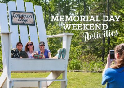 Memorial Day Weekend at Cove Point Lodge